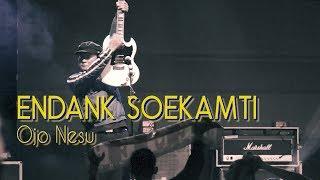 ENDANK SOEKAMTI - Ojo Nesu Live at Premier Glory Superfest
