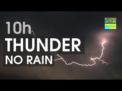 10h Thunder Rumble [No Rain]