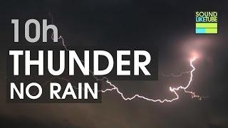 10h Thunder Rumble [No Rain]