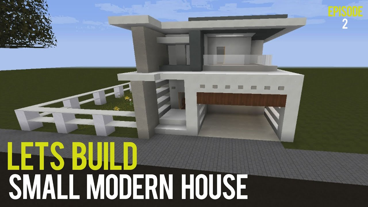 Lets build small modern house episode 2 minecraft for Lets build modern house 7