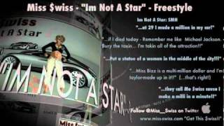Rick Ross - Im Not A Star (REMIX) FEAT Miss $wiss (FREESTYLE)