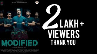 MODIFIED | Save Modification | Malayalam  Song | Dhanush MH | D Tunes | 2019