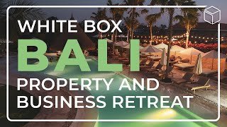 Property & Business Retreat in Bali - James