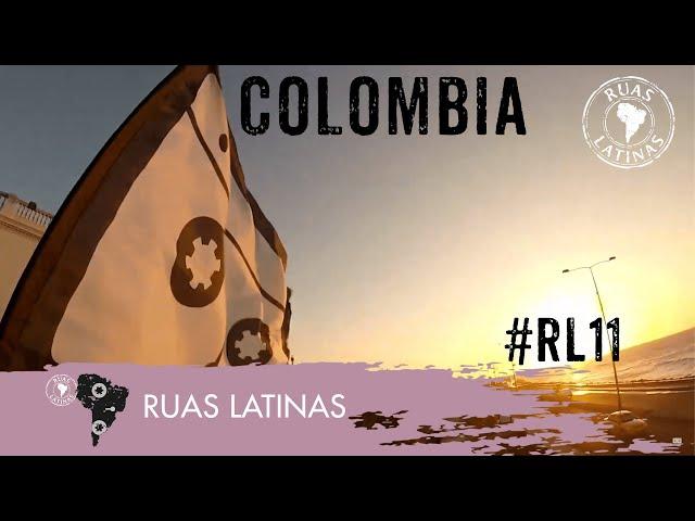 Ruas Latinas - Episódio 11 #despedidacolombia
