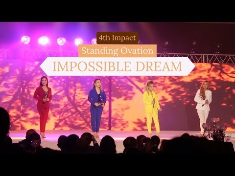 STANDING OVATION IMPOSSIBLE DREAM   4TH IMPACT LIVE