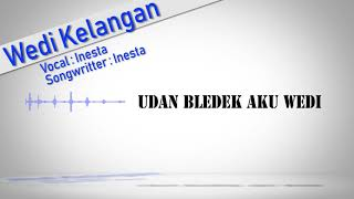 Inesta Wedi Kelangan Official Video Lyric