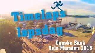 Timelaps fra Rådhusplassen   Danske Bank Oslo Maraton 2015