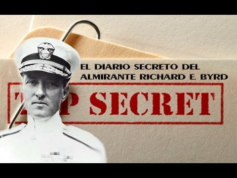 DIARIO SECRETO DEL ALMIRANTE RICHARD EVELYN BYRD