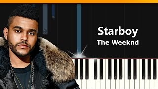 "The Weeknd - ""Starboy"" Piano Tutorial - Chords - How To Play - Cover"