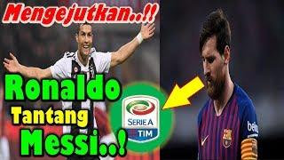 MENGEJUTKAN!!! Cristiano Ronaldo Tantang Lionel Messi Pindah ke Serie A