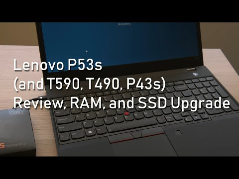 lenovo-thinkpad-p53s-(and-t590,-t490,-p43s)-overview-and-ssd/ram-upgrade