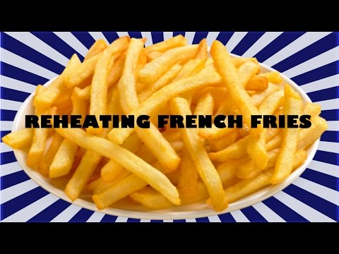 """reheating-french-fries---""""french-fry-revival"""""""