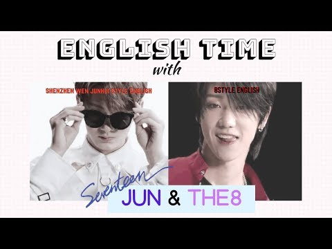 English Time With SEVENTEEN Jun & THE8...