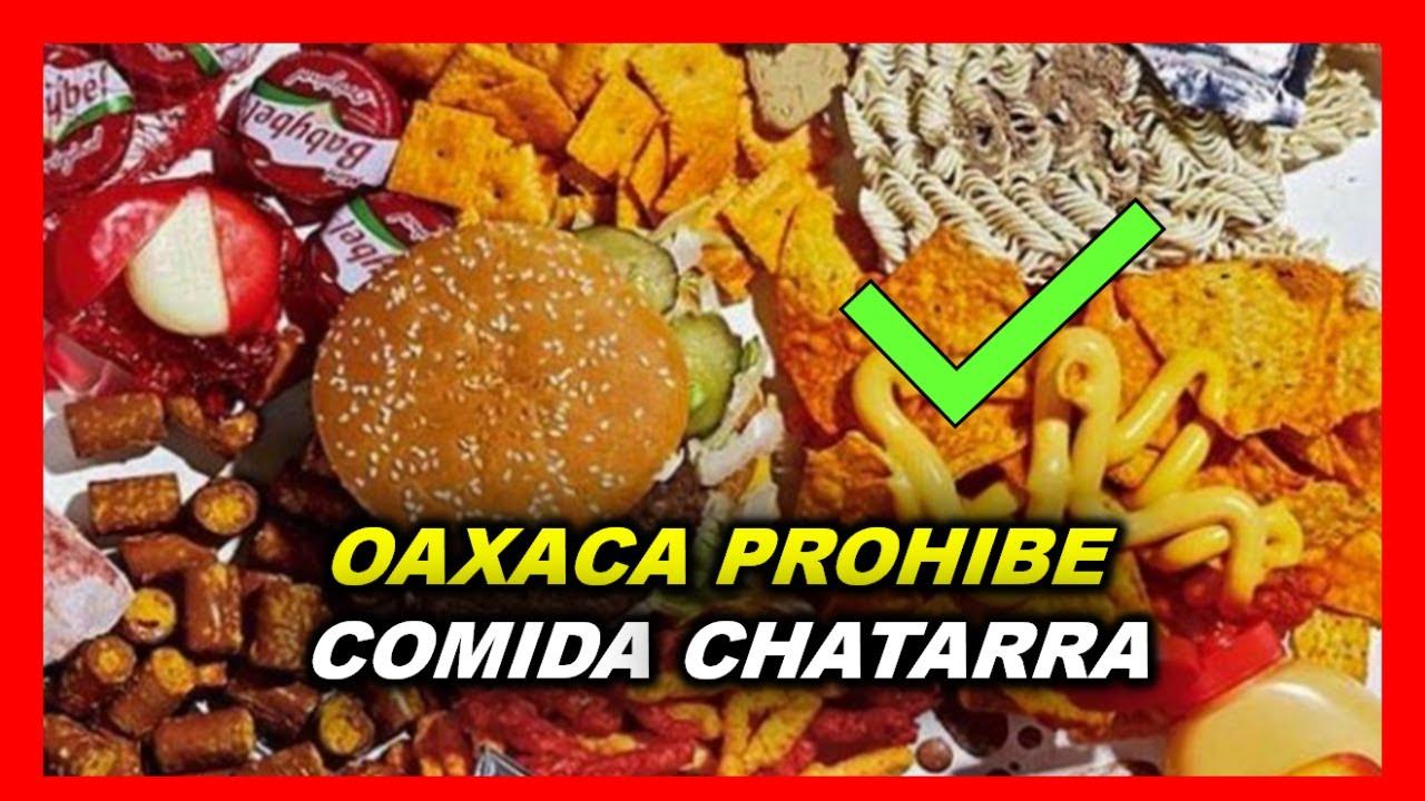OAXACA PROHIBE COMIDA CHATARRA