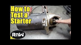 How to Test Your Car's Starter and Solenoid Assembly