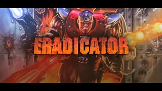 Eradicator - Trailer