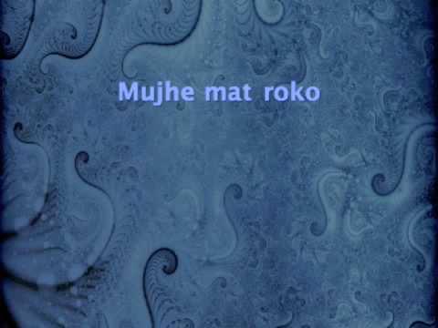 Mujhe Mat Roko - Gangster (2006)