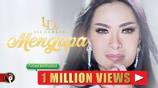 Download Lagu Iis Dahlia - Mengapa (Official Music Video) mp3