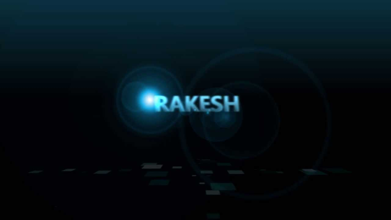 rakesh name intro - youtube