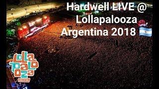 Video Hardwell Live @ Lollapalooza Argentina 2018 FULL SET download MP3, 3GP, MP4, WEBM, AVI, FLV Agustus 2018