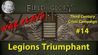 Field of Glory II - Legions Triumphant - 3rd Century Crisis Part 14