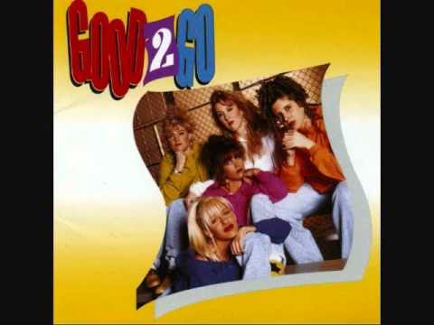 Good 2 Go Oooooo Song