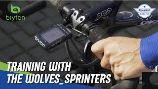 Bryton X DQT | Training with the Wolves - Sprinter