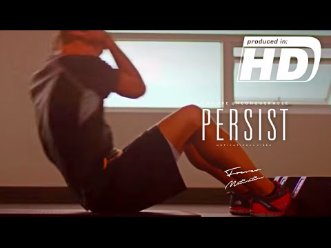 Persist – You Are Unconquerable – Gym & Fitness Motivation – Motivational Video | HD