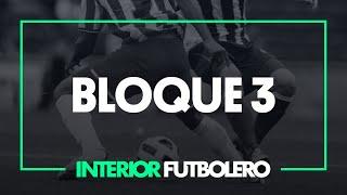 Interior Futbolero Programa 253 (11/09/19) - BLOQUE 3
