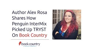 Baixar Author Alex Rosa Shares How Penguin InterMix Picked Up TRYST On Book Country