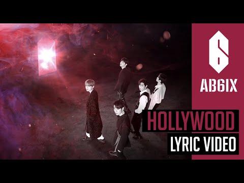 AB6IX에이비식스 - Hollywood - Lyric  Eng sub   6Cast