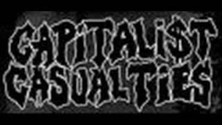 Capitalist Casualties - Shut the fuck up