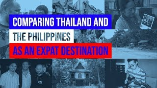 Comparing Thailand and the Philippines As An Expat Destination