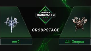 WC3 - eer0 vs. Lin Guagua - Groupstage - DreamHack WarCraft 3 Open: Summer 2021 - Asia