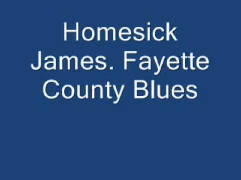 Homesick James Fayette County Blues