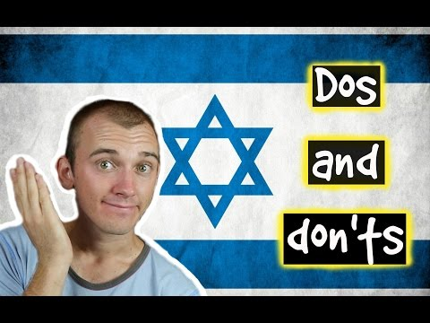 Dos And Donts When in Israel