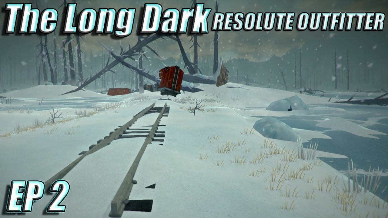 The Long Dark Resolute Outfitter  Forlorn Muskeg EP 2