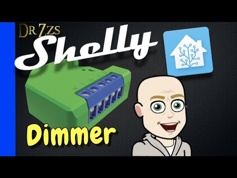 Smart Dimmer By Shelly + Excellent Home Assistant Integration