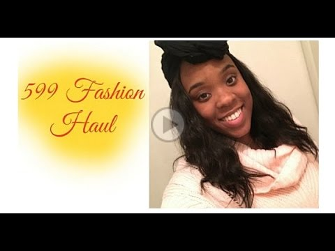 599 Fashion Review 2016   YouTube 599 Fashion Review 2016