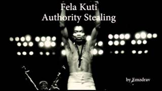 Fela Anikulapo Kuti & Africa 70 - Authority Stealing (Part 1&2)
