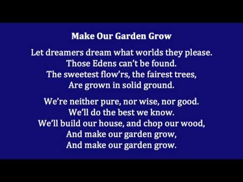 Make Our Garden Grow