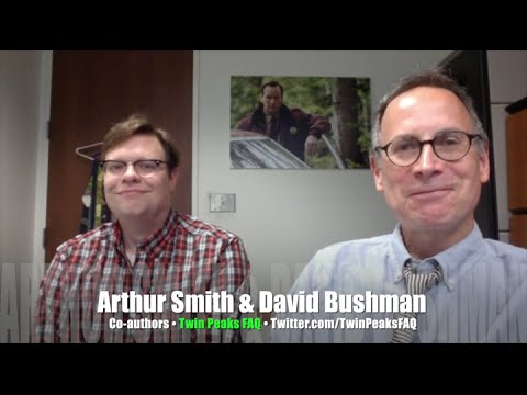 Twin Peaks FAQ with Peak 1 David Bushman, Peak 2 Arthur Smith! INTERVIEW
