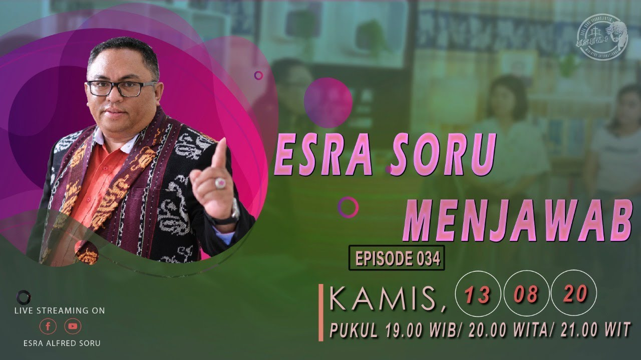 ESRA SORU MENJAWAB (Episode 034)