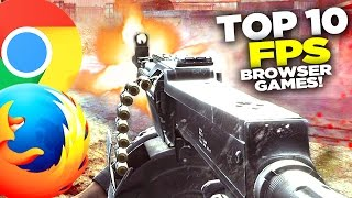 Top 10 Browser FPS Games in 2017 (NO DOWNLOAD)