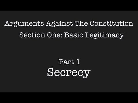 Arguments against the US Constitution, S1 P1: Secrecy