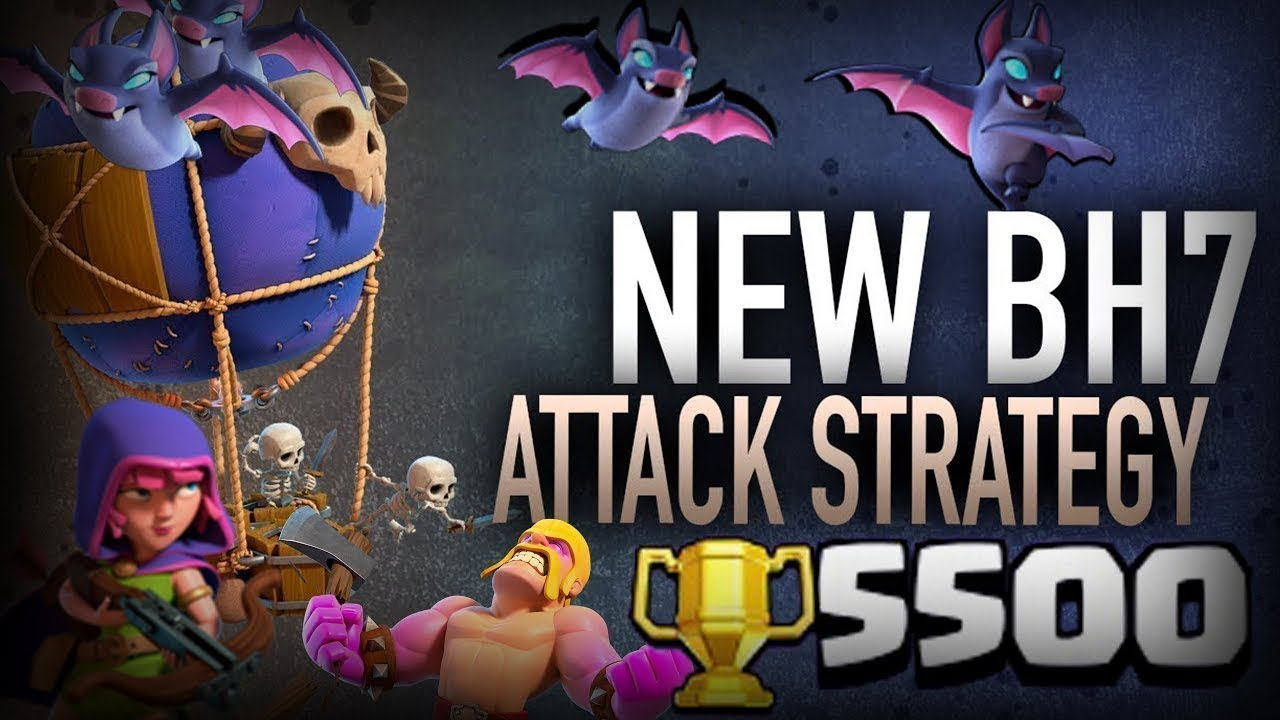 Best Builder Hall 7 Attack Strategy 3 Star Any Bh7 Base Easy Push 5500 Trophy Clash Of Clans Youtube