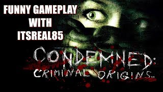 "OFFICER ""REAL"" REPORTING FOR DUTY! ( FUNNY ""CONDEMNED: CRIMINAL ORIGINS"" GAMEPLAY)"