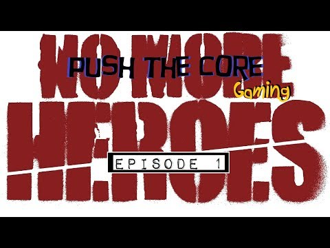 "No More Heroes - Ep. 1: ""Mastering The Light Saber"" - Let"