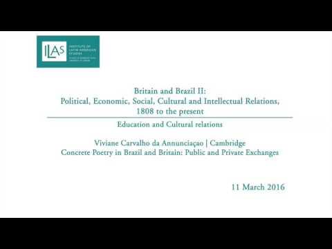 Britain and Brazil II: Education and Cultural relations - Viviane Carvalho da Annunciaçao