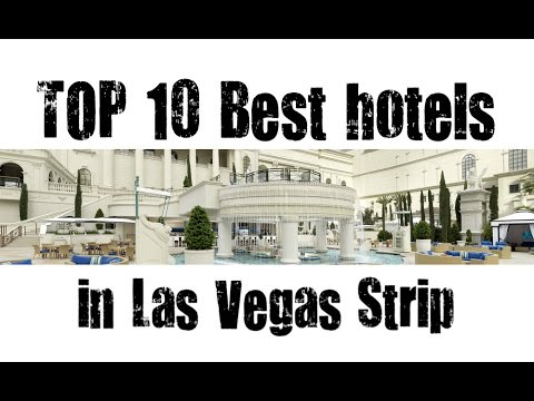 Top 10 Best Hotels In Las Vegas Strip Las Vegas Nevada Usa Sorted By Stars Rating Youtube
